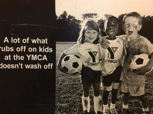 A Lot Of What Rubs Off On Kids At The Ymca Doesnt Wash Off